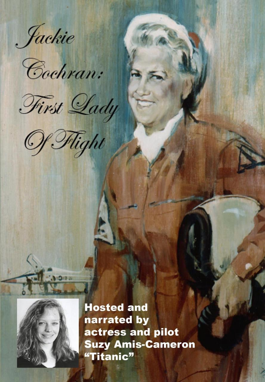 Jackie Cochran: The First Lady of Flight