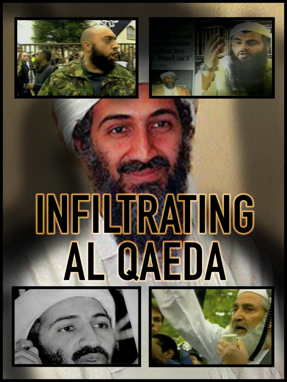 Infiltration of Al-Qaeda, The