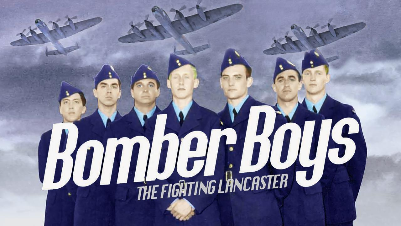Bomber Boys: The Flying Lancaster