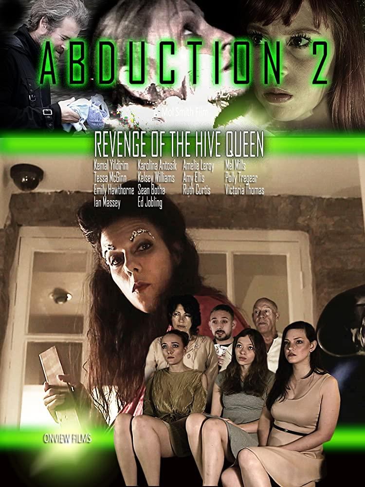 Abduction 2: Revenge of the Hive Queen