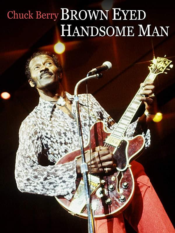 Chuck Berry: Brown Eyed Handsome Man