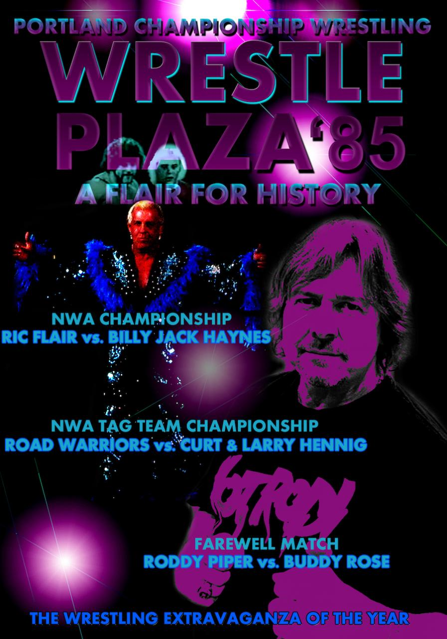 Wrestleplaza '85: A Flair For History