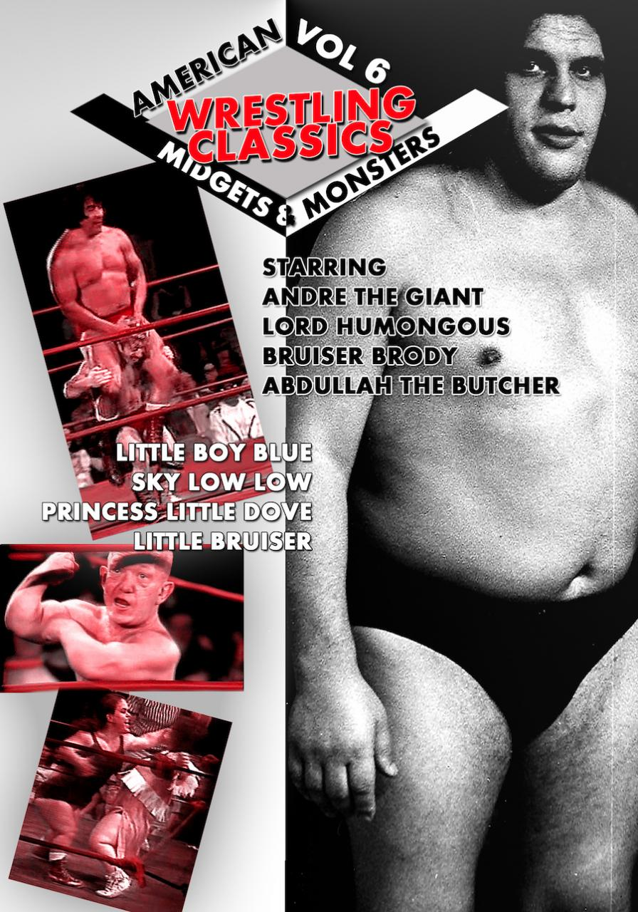 Wrestling Classics Vol 6 Monsters Midgets Special