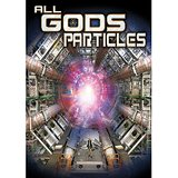 All Gods Particles